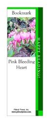 This bookmark depicts a Pink Bleeding Heart.