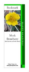 This bookmark depicts a Mock Strawberry Blossom.