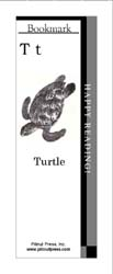 This bookmark depicts the letter T and a Turtle.