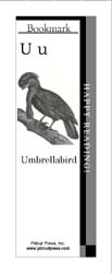 This bookmark depicts the letter U and an Umbrellabird.