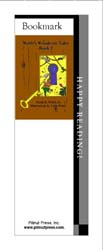 This bookmark depicts the book titled Webb's Wondrous Tales Book 2.