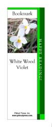 This bookmark depicts a White Wood Violet.