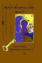 Webb's Wondrous Tales Book 3 Cover